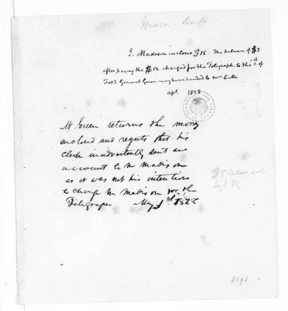 Duff Green to James Madison, May 1, 1828. Includes bill for newspaper subscription. Also includes note with returned money.