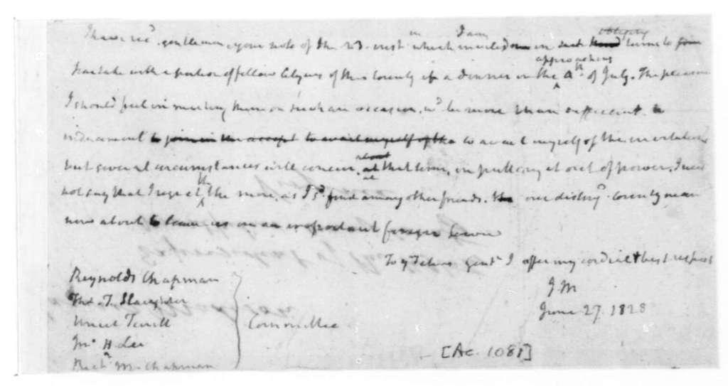 "James Madison to Reynolds Chapman, June 27, 1828. Addressed to Reynolds Chapman, et al - ""Committee""."