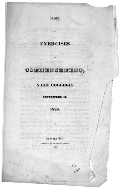 Order of exercises at commencement, Yale College, September 10, 1828. New-Haven: Printed by Charles Adams 1828.
