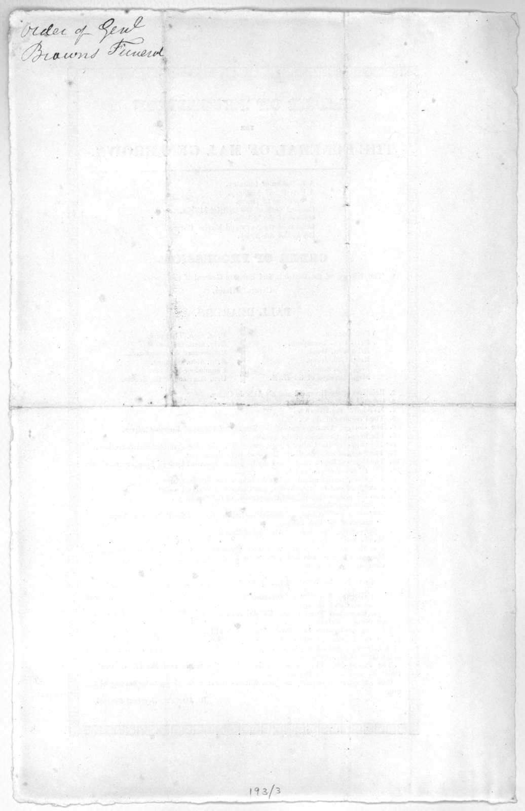 Order of procession for the funeral of Maj. Gen. Brown ... R. Jones, Adjutant General [Washington, D. C. February, 1828].