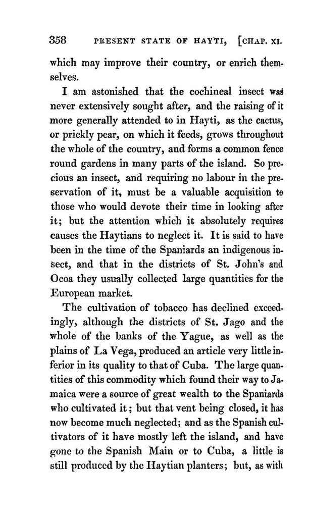 The present state of Hayti (Saint Domingo), with remarks on its agriculture, commerce, laws, religion, finances, and population, etc., etc.,