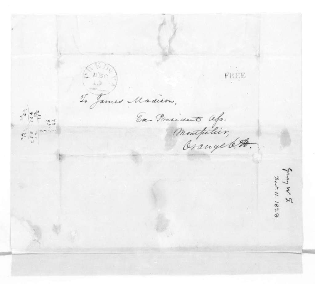 William F. Gray to James Madison, December 11, 1828. With Account information covering 1826-28.