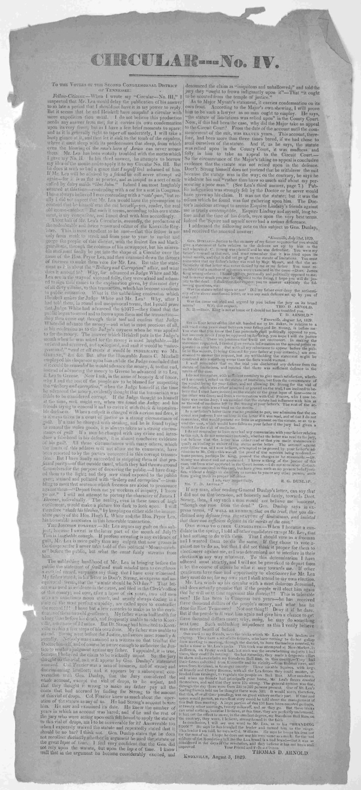 """Circular--- No. IV. To the voters of the second Congressional district of Tennessee. Fellow-Citizens:- When I wrote my """"Circular- No. III"""" I suspected that Mr. Lea would delay the publication of his answer to so late a period that I should not h"""