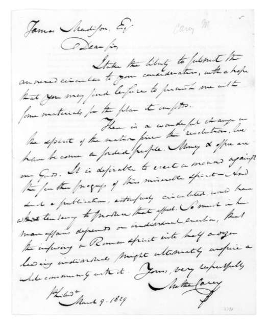 Mathew Carey to James Madison, March 9, 1829. With circular dated February 9, 1829.