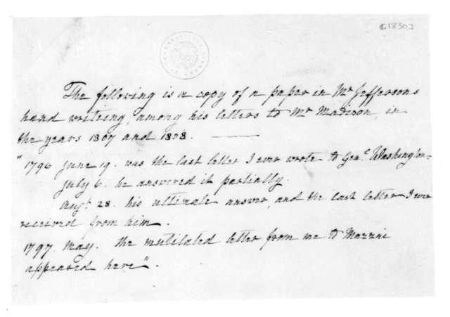 Dolley Payne Madison. Notes on Thomas Jefferson and George Washington correspondences. 1830.