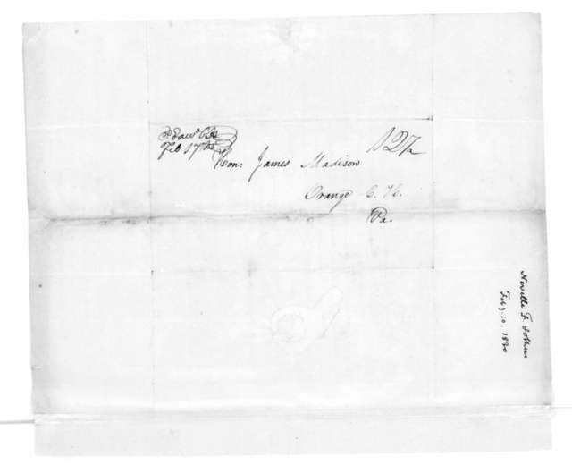 Fayette Nevil and others to James Madison, February 10, 1830. Invitation for Honorary Membership in the Union Society of Hampden Sidney College.