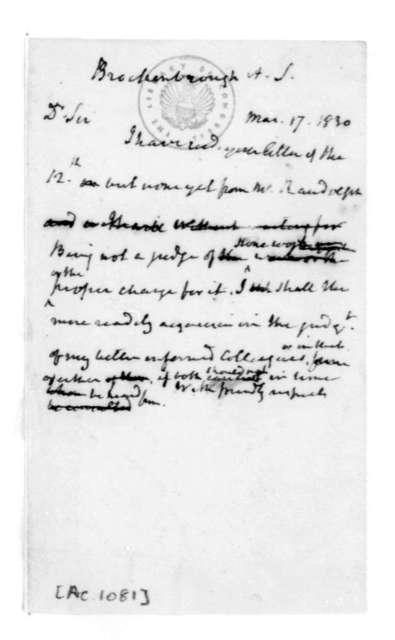 James Madison to Arthur Spicer Brockenbrough, March 17, 1830.