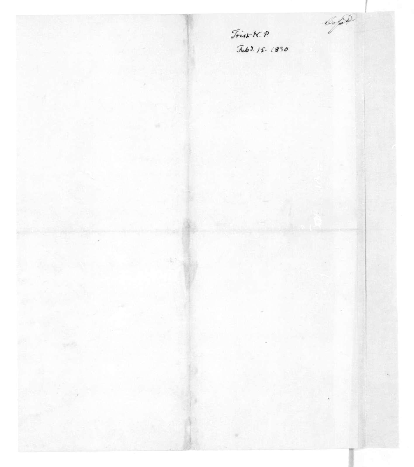 James Madison to Nicholas P. Trist, February 15, 1830.