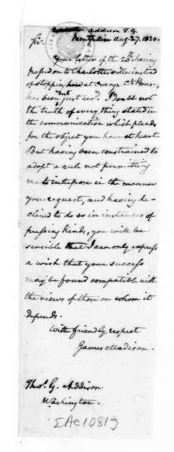 James Madison to Thomas G. Addison, August 27, 1830.