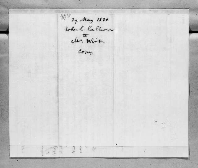John Caldwell Calhoun to William Wirt, May 28, 1830
