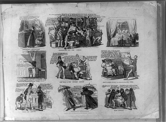 [Nine humorous vignettes of a woman looking at her reflection in two mirrors, crowded stagecoach being loaded, insolvent man refusing to get out of bed, man walking on ceiling, John Bull and the Yankee barber, woman having portrait painted, town man mocking clothes of a country man, men greeting each other in storm, and fainting bride at Afro-American marriage ceremony]
