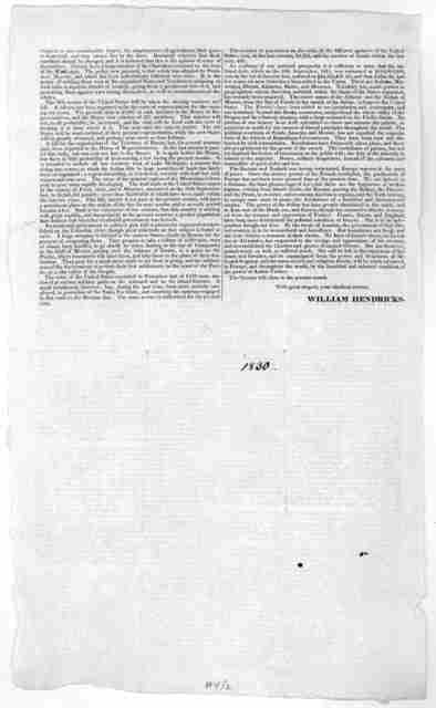 Washington City, May 13, 1830. Dear Sir: Heretofore, it has been my practice, at the close of every session, to address a letter to the people of the state ... William Hendricks.