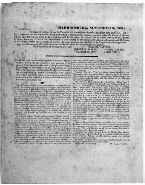 Harrodsburg, November 8, 1831. Gentlemen. We herewith enclose to you the preamble and resolutions adopted at this place upon yesterday ... At a numerously attended meeting of the Citizens of Mercer County, friendly to the principles and measures