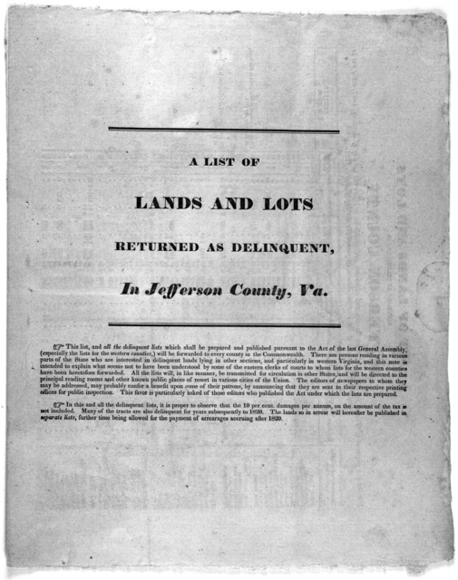 A list of lands and lots returned as delinquent, in Jefferson County, Va. for the non-payment of taxes, for 1820, and prior thereto, and which are redeemable on or before the 1st day of January, 1832, made out in conformity to an act of the Gene
