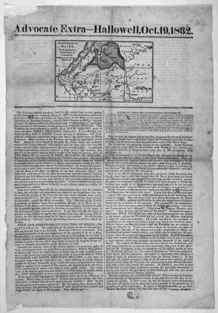 [Map of] The northern part of Maine, with the adjoining parts of lower Canada and N. Brunswick exhibiting the newly established boundary line. [Jackson campain broadside].