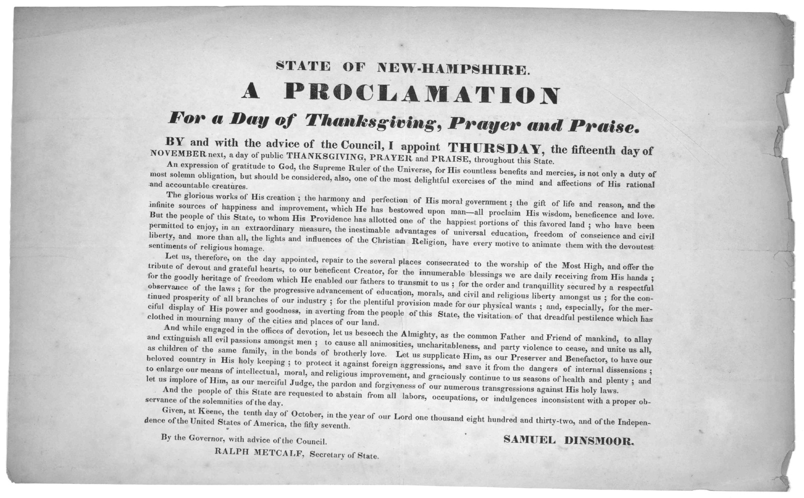 State of New Hampshire. A proclamation for a day of Thanksgiving, prayer and praise ... I appoint Thursday, the fifteenth day of November next, a day of public thanksgiving, prayer and praise, throughout this State ... Given at Keene, the tenth