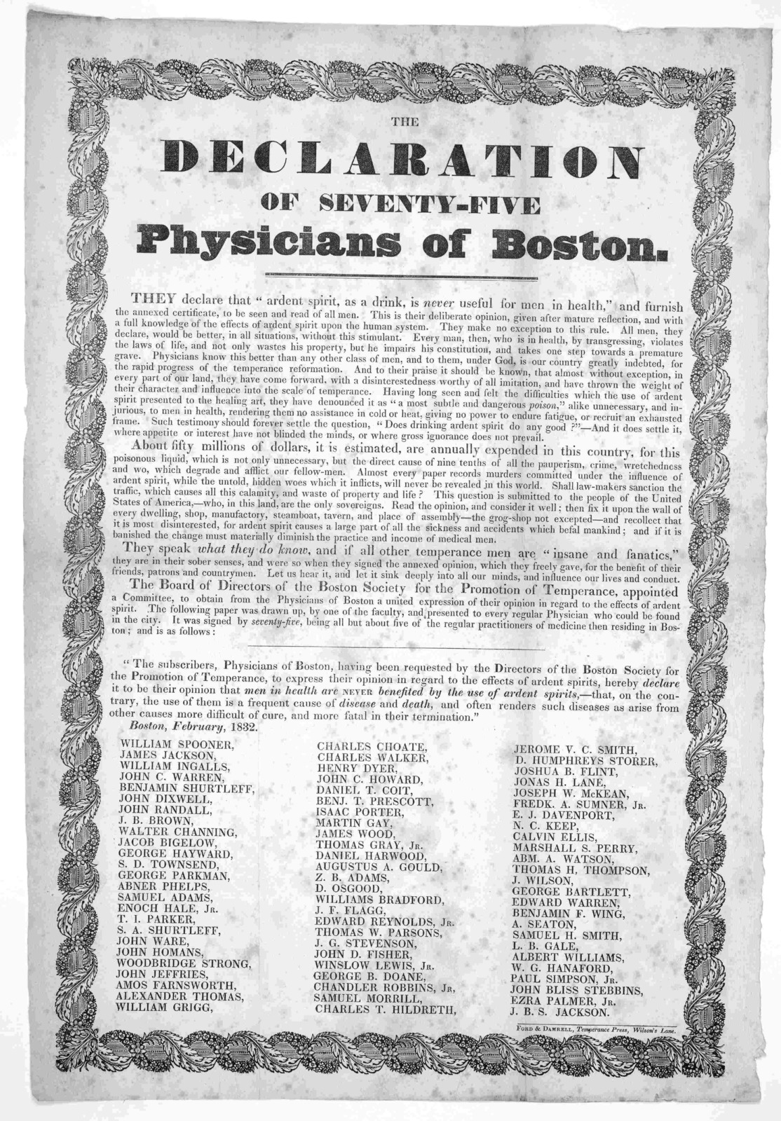 The declaration of seventy-five physicians of Boston ... Ford & Damrell, Temperance Press, Wilson's Lane Boston 1832.