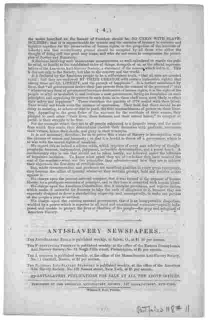 Declaration of sentiments of the American anti-slavery society. Adopted at the formation of said society, in Philadelphia, on the 4th day of December, 1833. New York. Published by the American anti-slavery society, 142 Nassau Street. William S.