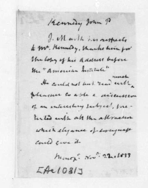 James Madison to John P. Kennedy, November 22, 1833.