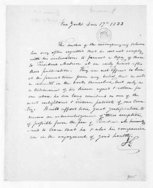 John Griscom to James Madison, April 17, 1833.