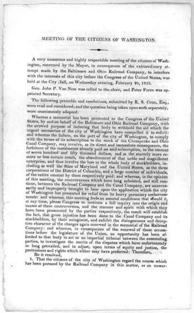 Meeting of the citizens of Washington. A very numerous and highly respectable meeting of the citizens of Washington, convened by the Mayor, in consequence of the extraordinary attempt made by the Baltimore and Ohio railroad company, to interfere