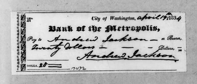 Andrew Jackson to Washington D. C. Metropolis Bank, April 19, 1834