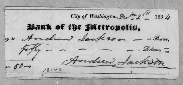 Andrew Jackson to Washington D. C. Metropolis Bank, December 2, 1834