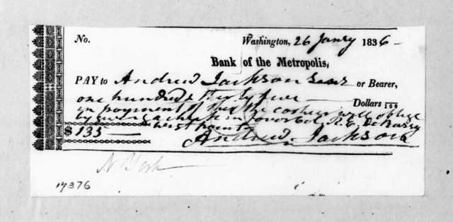 Andrew Jackson to Washington D. C. Metropolis Bank, January 26, 1834