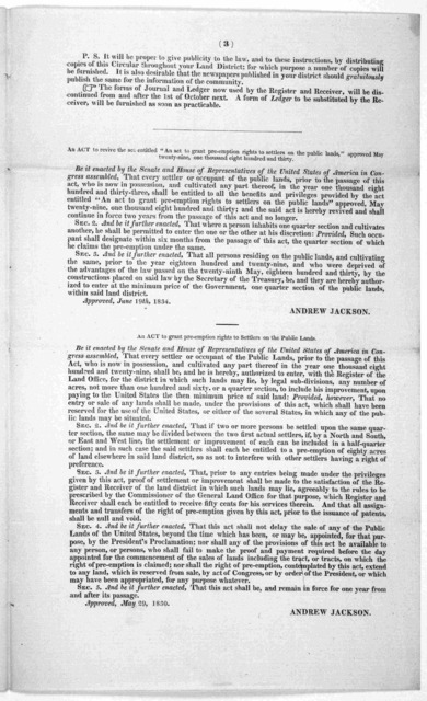 """Circular to registers and receivers of the United States' Land offices, by order of the Secretary of the Treasury. General land office, July 22, 1834. Gentlemen: Annexed is a copy of an act of congress, approved 19th June, 1834, entitled""""An act"""