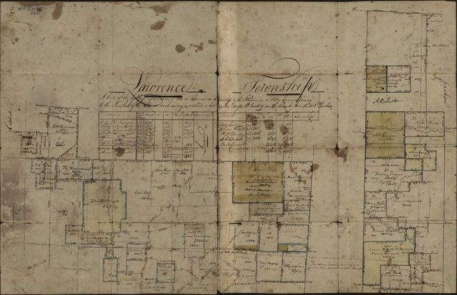 Lawrence Township : a list of the settlers names and lots in Lawrence Township by the resurvey in 1834 having reference to the numbers of the lots in each survey as numbers on their respective maps the quantity in the resurvey & in the 1 & 2d purchase.