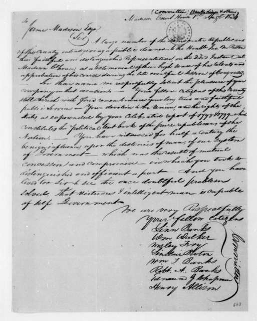 Linn Banks to James Madison, August 1, 1834. Madison Co. Virginia Democratic Republicans.