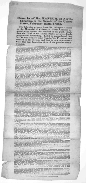 Remarks of Mr, Mangum of North Carolina, in the Senate of the United States, February 25th, 1834. The following extracts from Mr. Mangum's speech on the Memorial of citizens of North Carolina remonstrating against the removal of the public funds