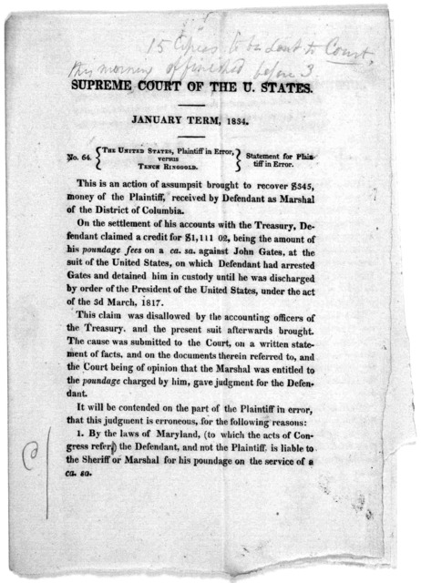 Supreme court of the U. States. January term 1834. No. 64. The United States, Plaintiff in error, versus Tench Ringgold. Statement for plaintiff in error. [Washington, 1834].