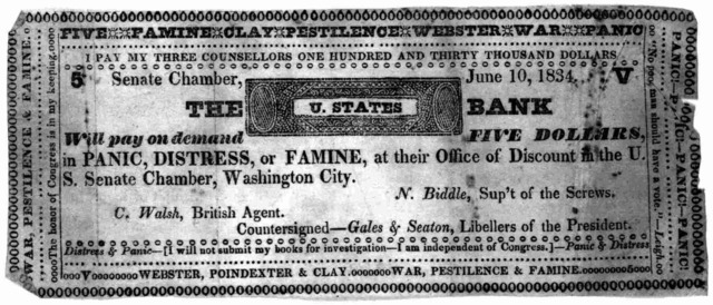 ... The U. States bank will pay on demand five dollars in panic, distress, or famine at their office of discount in the U. S. Senate Chamber, Washington City ... [Washington, D. C. June 10, 1834.].