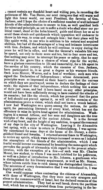 Description of a visit to Washington, treating of the public, patriotic feelings which pervade the citizens--the public buildings ... with a stricture on Miss Fanny Kemble's Journal ... concluded with a general view of the present course of the administration ...