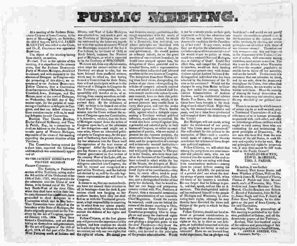Public meeting. At a meeting of the Jackson Democratic citizens of Iowa County, at the town of Mineral Point, on Saturday, the 22nd of August, 1835, Col. James H. Gentry was called to the chair ... [1835].