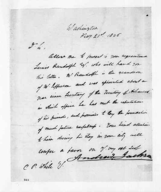 Andrew Jackson to C. P. White, February 21, 1836