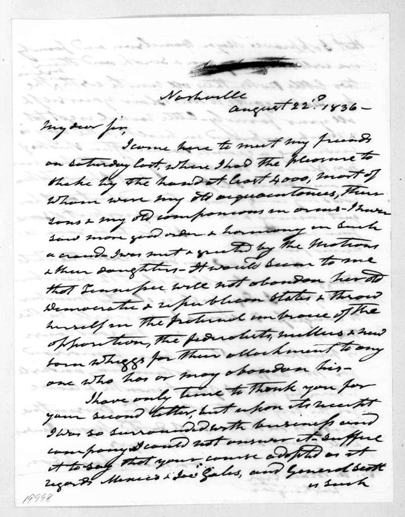 Andrew Jackson to Francis Preston Blair, August 22, 1836
