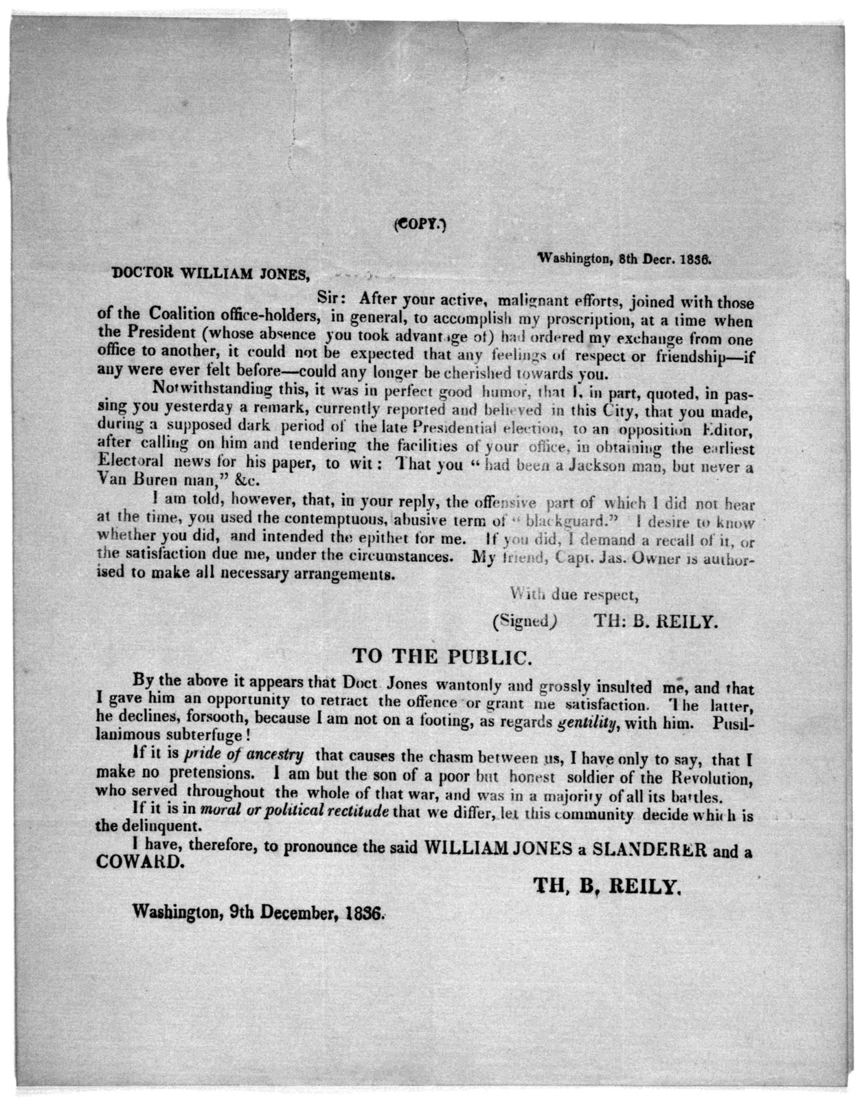 [Copy of a letter from Th. B. Reiley to Doctor William Jones and a notice to the public] Washington 9th, December, 1836.