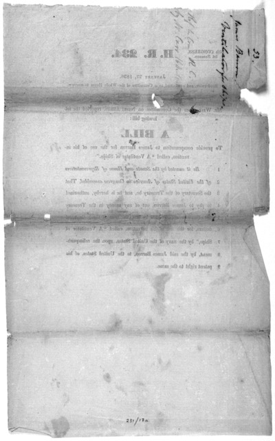 """H. R. 234. January 27, 1836 ... A bill to provide compensation to James Barron for the use of his invention, called """"A ventilator of ships."""" [Washington, 1836]."""