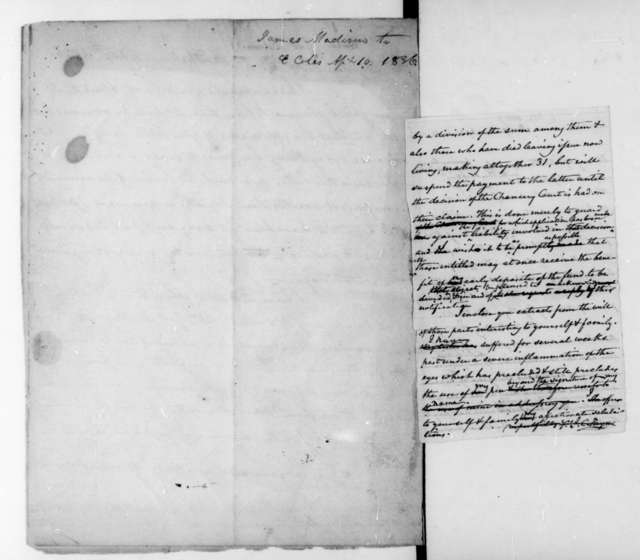 James Madison to Edward Coles, April 10, 1836. Includes the reverse image of John C. Payne to Hite, dated Sept. 17, 1836.