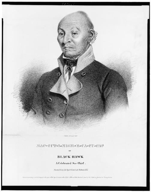 Mac-cut-i-mish-e-ca-cu-cac or Black Hawk, a celebrated Sac chief / painted from life by J.O. Lewis at Detroit, 1833 ; Lehman & Duval lithrs.