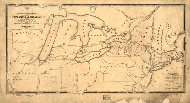 Map showing the most direct commercial route from the Atlantic via L. Ontario, to the province of Upper Canada, the north western states & territories, and to the Mississippi.