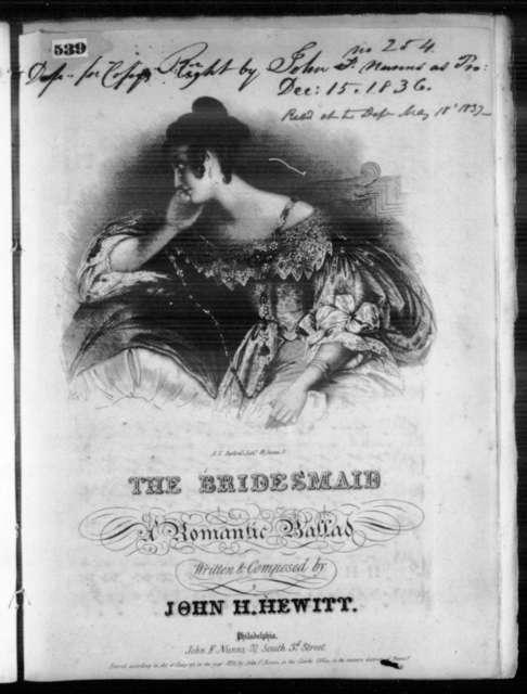 The  bridesmaid, a romantic ballad
