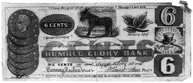 6 cents. Humbug glory bank