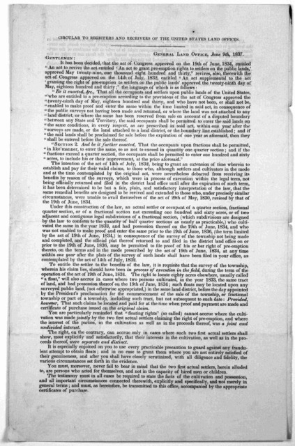 """Circular to registers and receivers of the United States land offices. General land office, June 9th,1837. Gentlemen: It has been decided that the act of Congress approved on the 19th of June, 1834, entitled """"An act to revive the act entitled'An"""