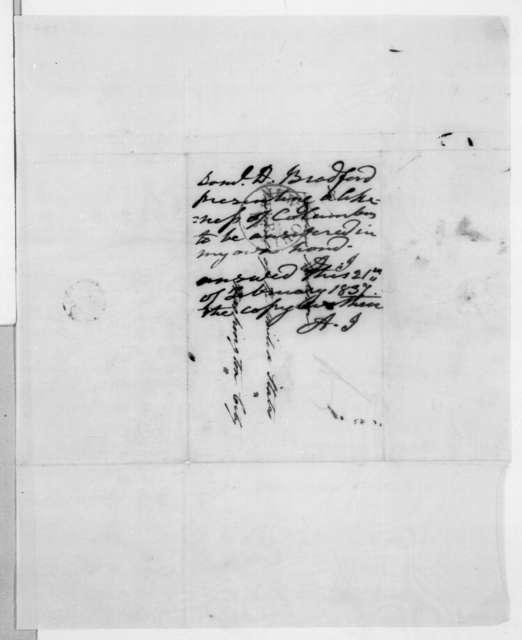 Samuel D. Bradford to Andrew Jackson, February 16, 1837