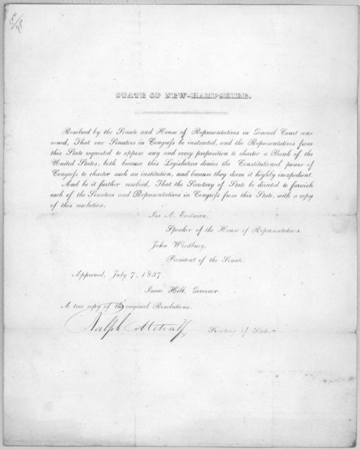 State of New Hampshire. Resolved by the Senate and House of representative in General Court convened, that our Senators in Congress be instructed and the Representatives from this State requested to oppose any and every proposition to charter a