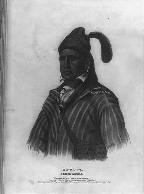Me-Na-Wa. A Creek warrior