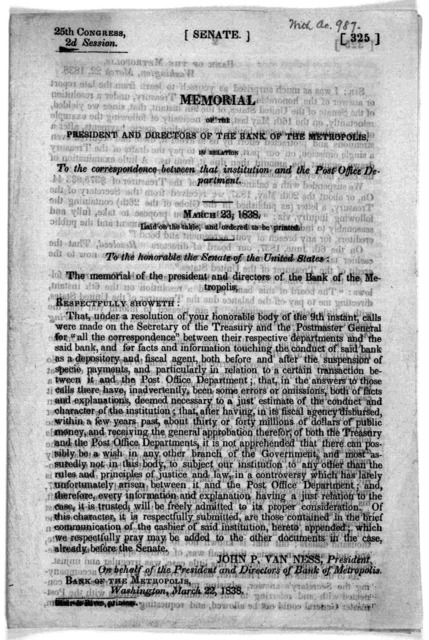 Memorial of the President and directors of the Bank of the Metropolis, in relation to the correspondence between that institution and the Post Office Department, March 23, 1838. Laid on the table and ordered to be printed .... [Washington, D. C.